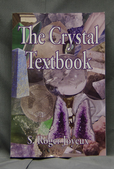 The Crystal TextBook S. Roger Joyeux